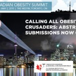 Call For Abstracts: Canadian Obesity Summit, Toronto, April 28-May 2, 2015