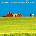 A Mediterranean Diet for the Prairies:  The Pure Prairie Eating Plan