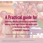 Practical Guide To Obesity Prevention in School-Aged Children